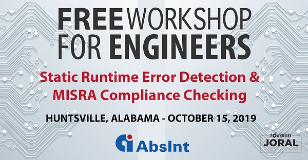 Joral-AbsInt Astree Workshop in Huntsville, Alabama on October 15, 2019